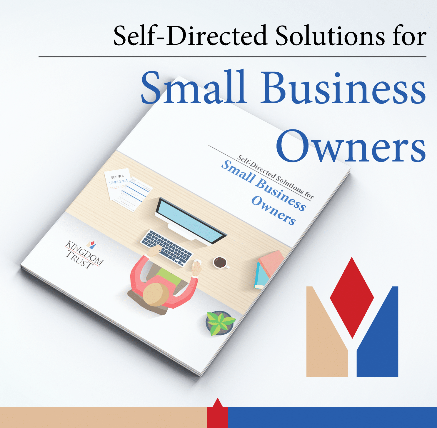 Self-Directed Solutions for Small Business Owners