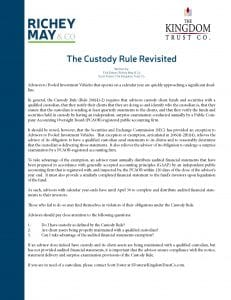 The Custody Rule Revisited