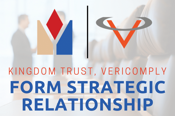 Kingdom Trust VeriComply Relationship