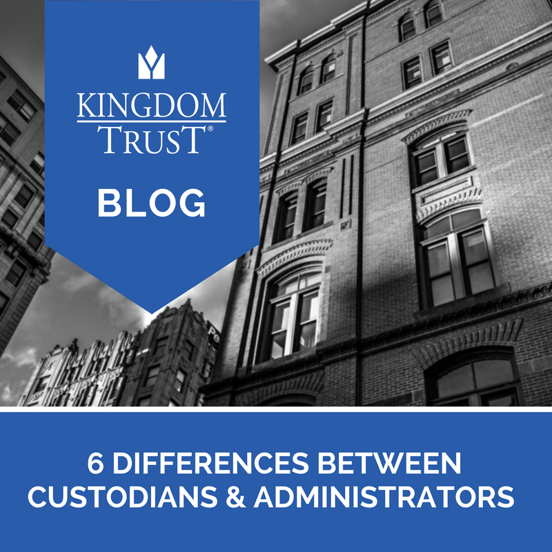 6 differences between custodians and administrators